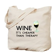 Wine Cheaper Than Therapy Tote Bag