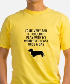 Play With My Weiner T