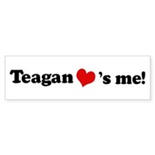 Teagan loves me Bumper Bumper Sticker