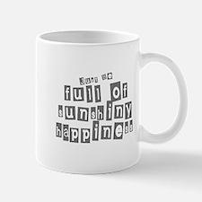 Full of Sunshiny Happiness Mug