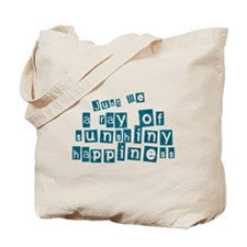 Just Be a Ray of Sun Tote Bag