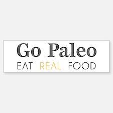 Go Paleo - Eat Real Food Bumper Car Car Sticker