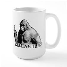 BELIEVE THIS! Ceramic Mugs