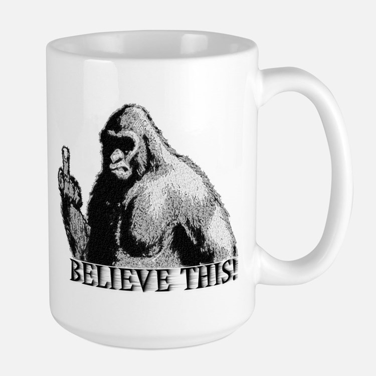 BELIEVE THIS! Coffee Mug