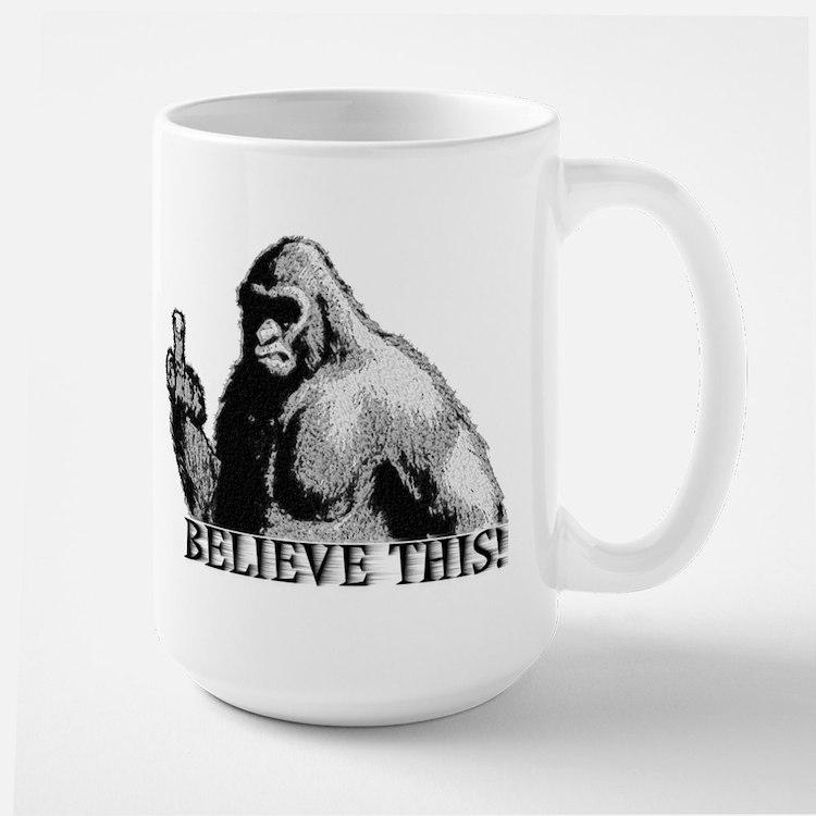 BELIEVE THIS! Large Mug