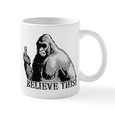 BELIEVE THIS! Small Mug