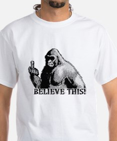 BELIEVE THIS! Shirt
