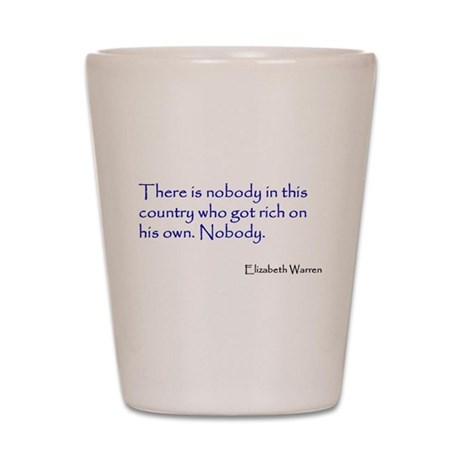 Warren Quote Shot Glass