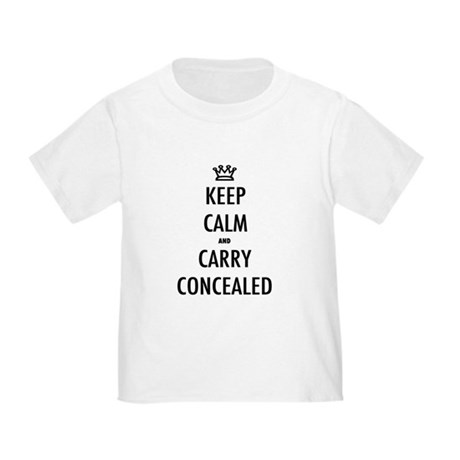 Carry Concealed Toddler T-Shirt