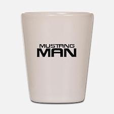 New Mustang Man Shot Glass