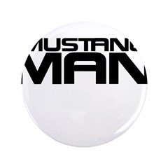 "New Mustang Man 3.5"" Button (100 pack)"