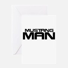 New Mustang Man Greeting Card