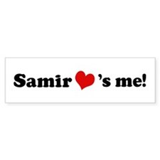 Samir loves me Bumper Bumper Sticker