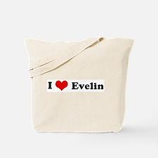 I Love Evelin Tote Bag