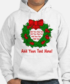 Add Your Own Text Wreath Hoodie