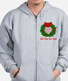 Add Your Own Text Wreath Zip Hoodie