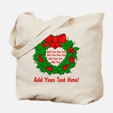 Add Your Own Text Wreath Tote Bag
