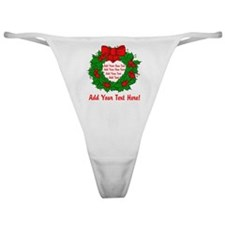 Add Your Own Text Wreath Classic Thong