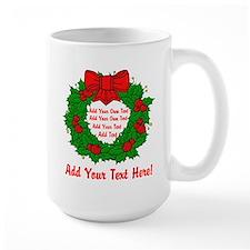 Add Your Own Text Wreath Mug