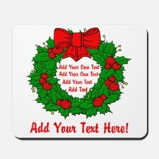 Add Your Own Text Wreath Mousepad
