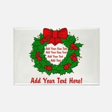 Add Your Own Text Wreath Rectangle Magnet