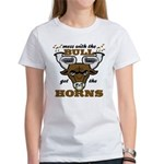 Messed With The Bull Women's T-Shirt