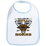 Messed With The Bull Bib