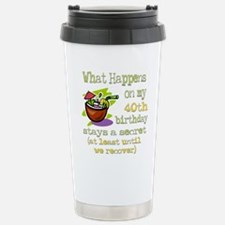 What Happens 40th Stainless Steel Travel Mug