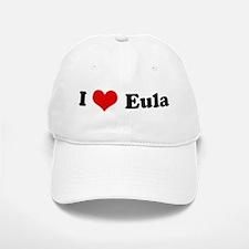 I Love Eula Baseball Baseball Cap