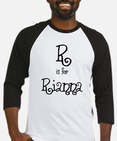R Is For Rianna  Baseball Jersey