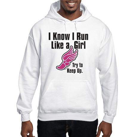 Run Like a Girl Hooded Sweatshirt