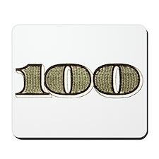 Hundred Bucks Mousepad