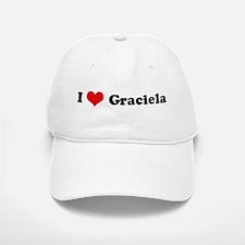 I Love Graciela Baseball Baseball Cap