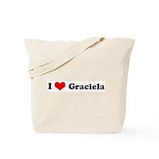 I Love Graciela Tote Bag