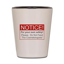 Notice / Cosmetologist Shot Glass