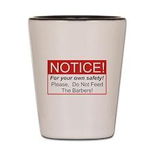 Notice / Barber Shot Glass