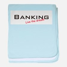 Banking / Dream! baby blanket