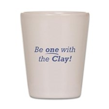 Clay / Be one Shot Glass