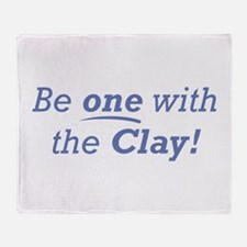 Clay / Be one Throw Blanket