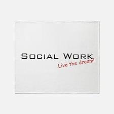 Social Work / Dream! Throw Blanket