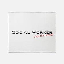 Social Worker / Dream! Throw Blanket