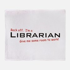I'm a Librarian Throw Blanket