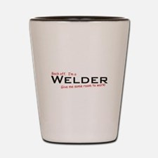 I'm a Welder Shot Glass