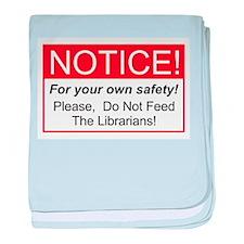 Notice / Librarians baby blanket