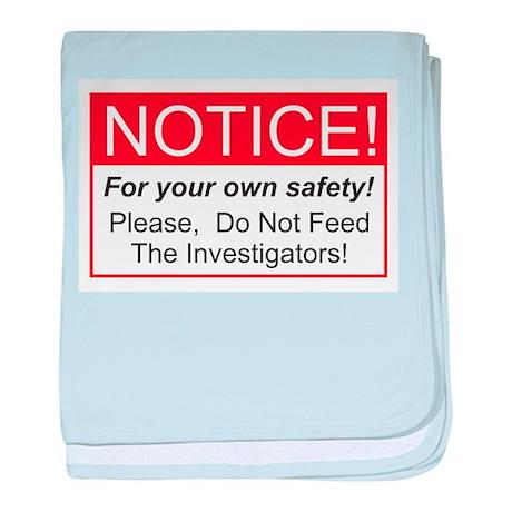 Notice / Investigators baby blanket