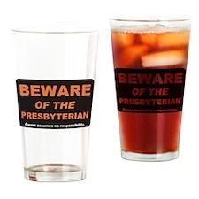 Beware / Presbyterian Drinking Glass
