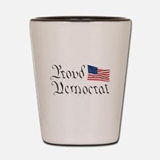 Proud Democrat w/Flag Shot Glass