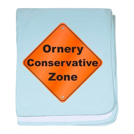 Ornery Conservative baby blanket