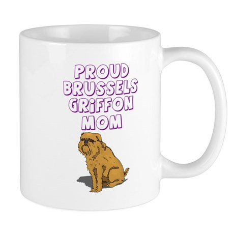 Proud Brussels Griffon Mom Mug