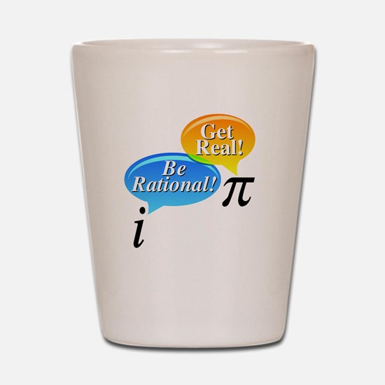 Pi, Get Real! Shot Glass